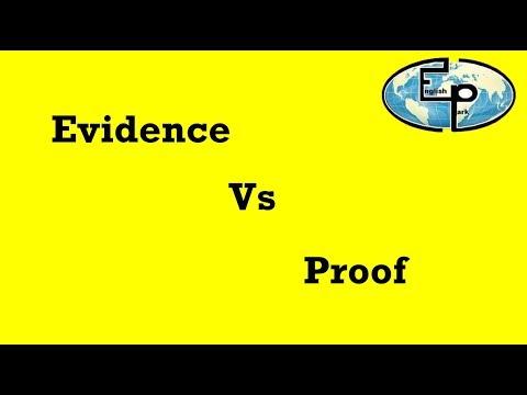 Evidence VS Proof