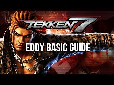 EDDY Basic Guide - TEKKEN 7 (Basic To Pro)