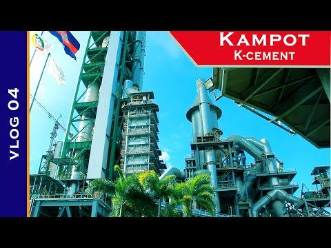 Go to Kampot  K-cement!(Mines and Energy)