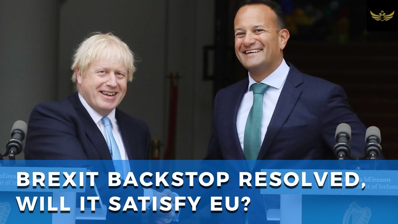 UK & Ireland appear to have resolved BREXIT backstop. Is it enough to satisfy EU?