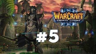 Warcraft 3 Ледяной Трон - Часть 5 - Ужас из глубин - Прохождение кампании Ночные эльфы