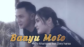 Download BANYU MOTO - Nella kharisma feat Dory harsa  ( lirik )