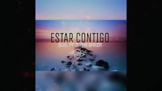 ESTAR CONTIGO//SOEL FT TRANE GARZA