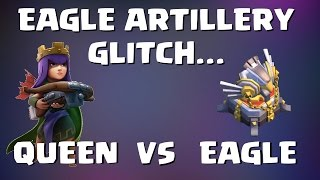 Clash of Clans: EAGLE ARTILLERY GLITCH VS QUEEN, REVEALED AND TESTED | Mister Clash Gaming