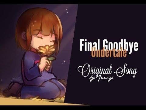 » Final Goodbye • Undertale Song by Jenny «