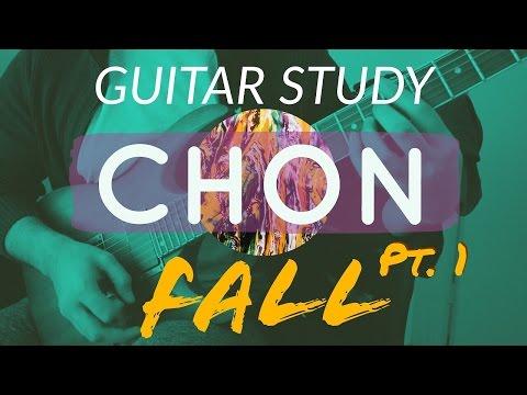 Guitar Study: CHON - Fall PART 1