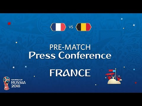 2018 FIFA World Cup Russia™ - FRA vs BEL - France Pre-Match Press Conference