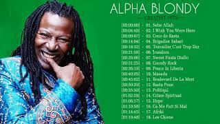 Download lagu The Best Of Alpha Blondy Songs 2018 - Alpha Blondy Playlist 2018