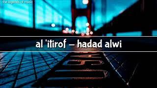Download al 'itirof - hadad alwi | lyrics dan terjemahan