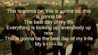 American Authors-The Best Day of My Life(LYRICS)
