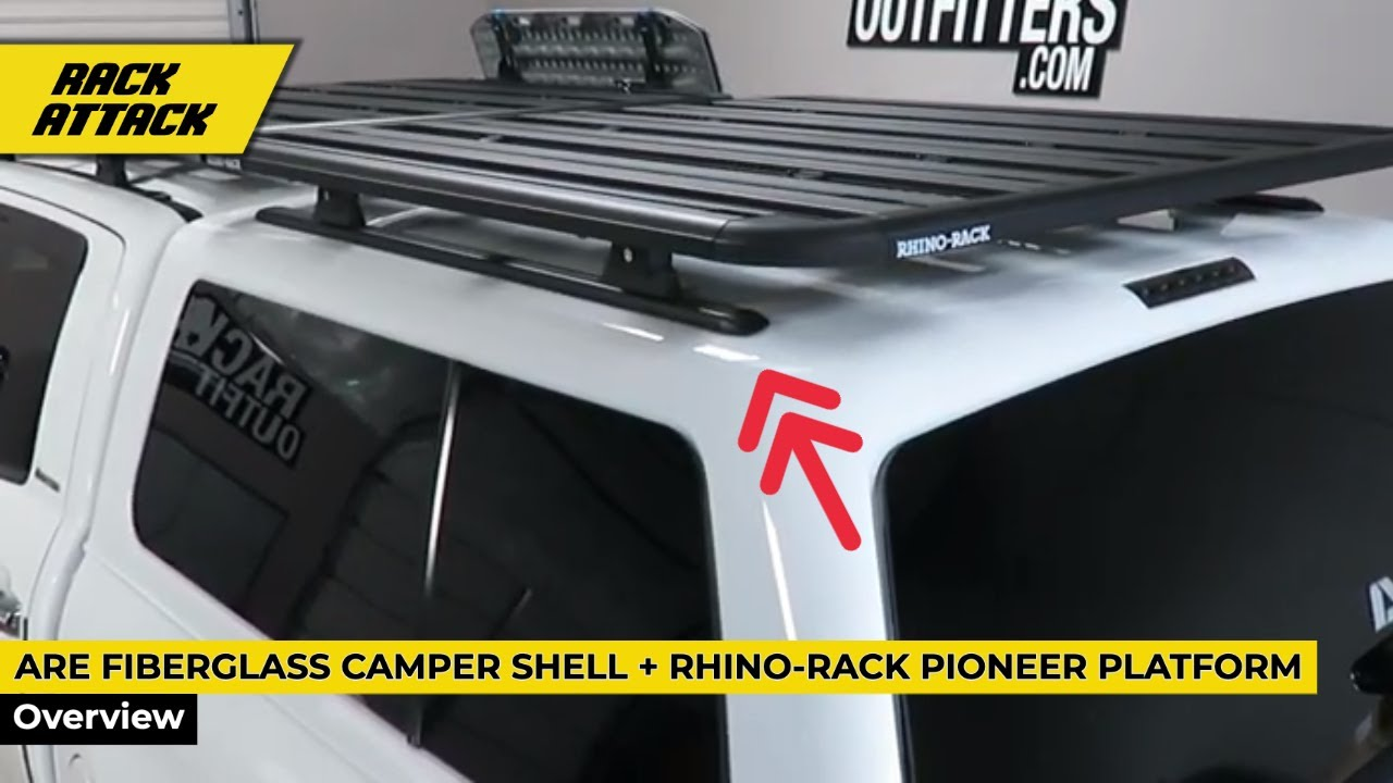 are fiberglass camper shell topper canopy with rhino rack pioneer platform cargo rack
