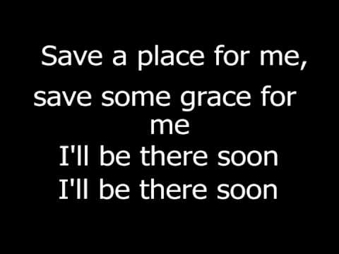 Save A Place For Me(lyrics)- Mattew West