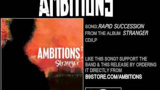 Watch Ambitions Rapid Succession video
