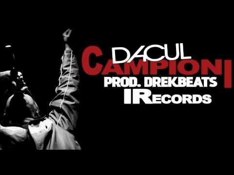 Dacul - Campioni (prod. Drekbeats)