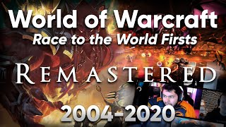 World of Warcraft: Race to the World Firsts - Remastered 2004-2020