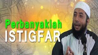 Gambar cover Perbanyaklah Istigfar - Ustadz Dr. Khalid Basalamah