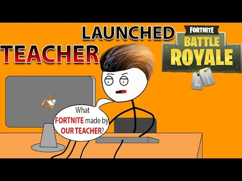 What If TEACHER Made FORTNITE