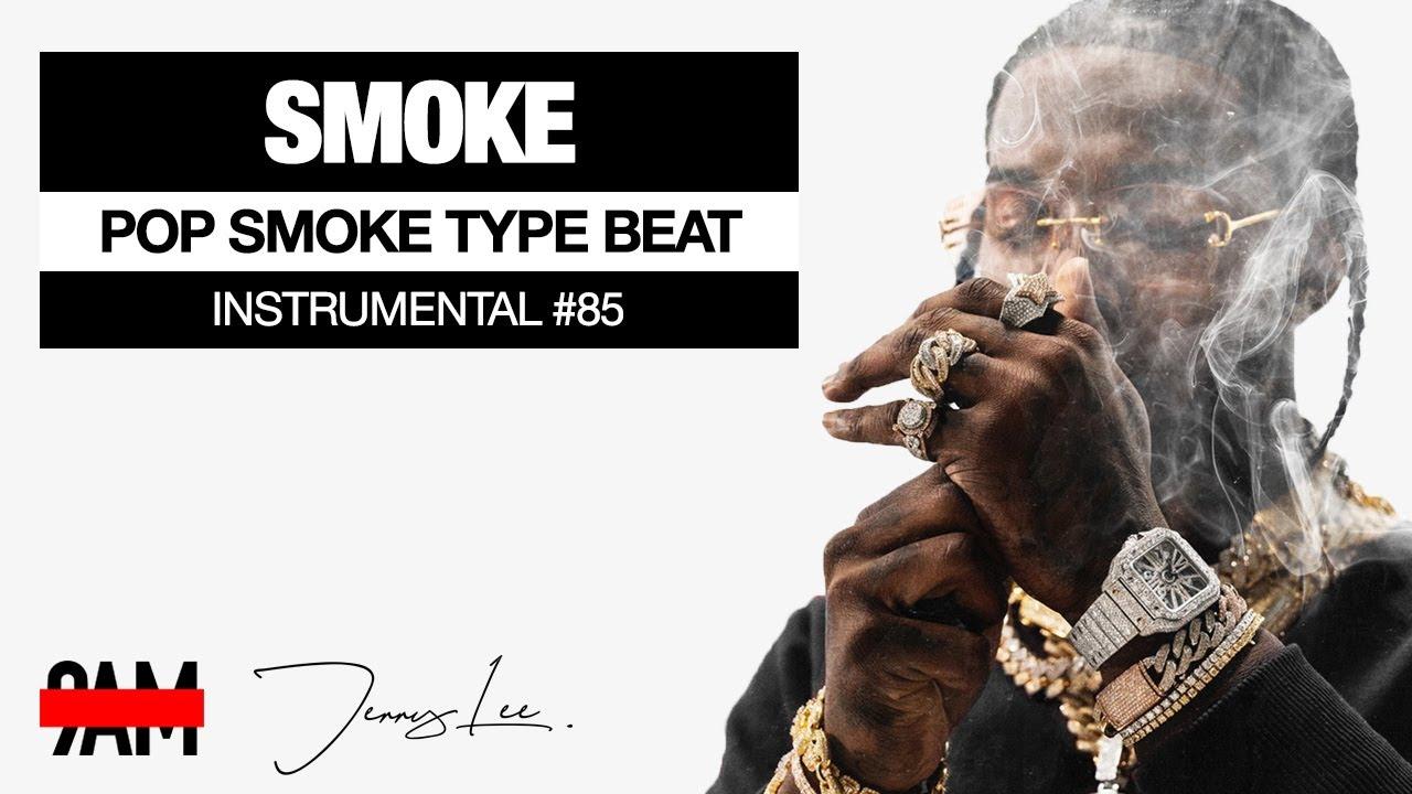 "Free Pop Smoke Type Beat 2020 Hip Hop Rap Instrumental #85 ""Smoke"" Prod by 9AM & Jerry Lee"