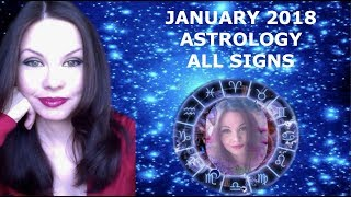 JANUARY 2018 ASTROLOGY ALL SIGNS