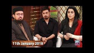 Salam Zindagi With Faysal Qureshi - Raise your voice for Zainab - 11th January 2018
