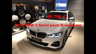 Yeni BMW 3 G20 Serisi inceleme Paris 320d M Paket 55.750 €  2019 NEW BMW Series 3 Pack M