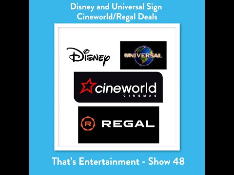 Disney and Universal Sign Cineworld/Regal Deal to Cut Theatrical Windows in the US and UK.
