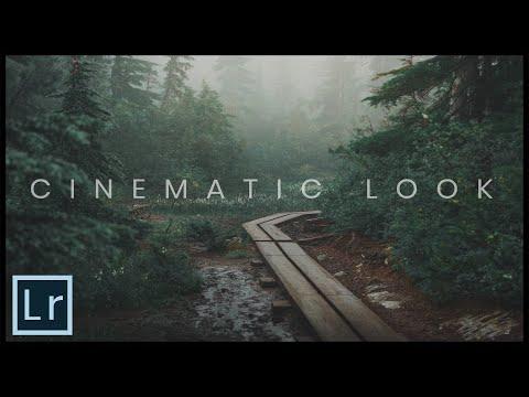 Cinematic Look    Lightroom Classic CC