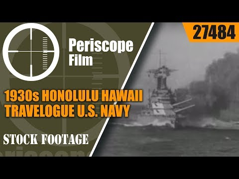 1930s HONOLULU HAWAII TRAVELOGUE  U.S. NAVY  27484