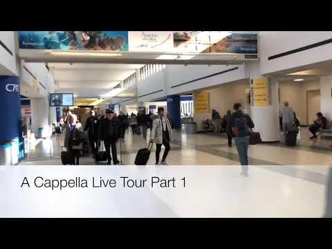 A Cappella Live Tour - Part 1