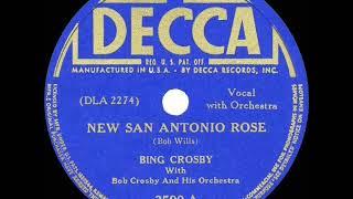 1941 HITS ARCHIVE: New San Antonio Rose - Bing Crosby