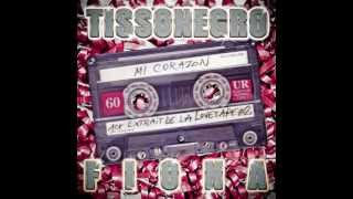 TissoNegro - Mi Corazon feat. Fiona