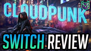 Cloudpunk Nintendo Switch Review-CYBERPUNK DELIVERY! (Video Game Video Review)