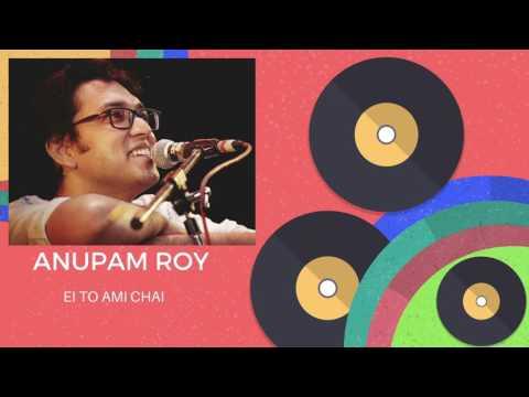 Ei to ami chai full song  Anupam Roy   anupam roy songs  Hemlock Society  Parambrata  Koel