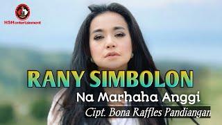 Rany Simbolon - Na Marhaha Anggi (official music video)