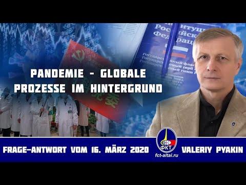 Corona-Pandemie – welche Ziele werden verfolgt? (Valeriy Pyakin 16.3.2020)