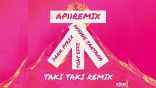 Taki Taki RMX - Dark Polo Gang feat. Dj Snake (prod. by Ap11Remix)