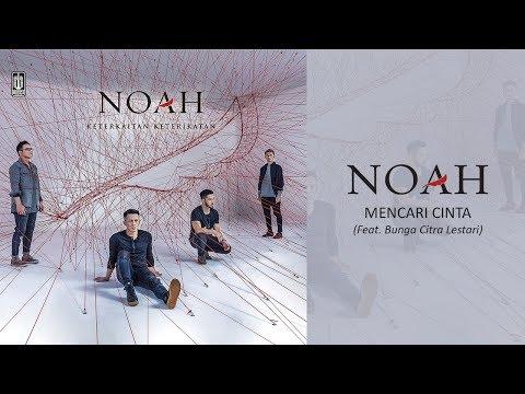 Noah Feat. Bunga Citra Lestari   Mencari Cinta  Audio