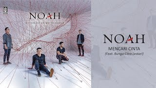 Download lagu Noah Feat Bunga Citra Lestari Mencari Cinta MP3