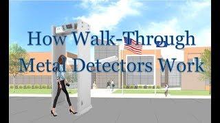 How Walk Through Metal Detectors Work