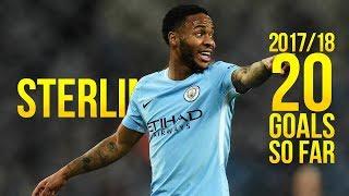 Raheem Sterling • 20 Goals so far • 2017/18 ᴴᴰ