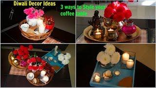 3 Easy Diwali Decoration Ideas   Decorate Centre Table   Organizopedia