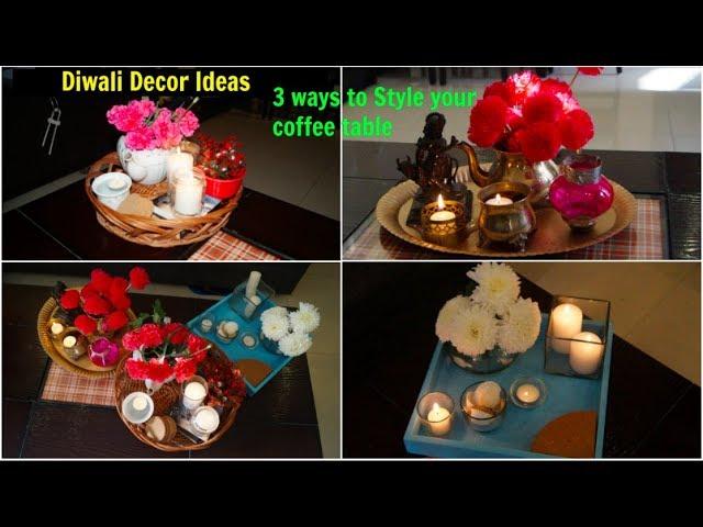3 Easy Diwali Decoration Ideas Decorate Centre Table Organizopedia Youtube
