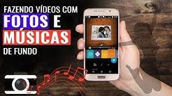 3 Melhores Apps para Fazer Vídeos com FOTOS e MÚSICAS
