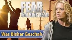 Fear The Walking Dead | Wir fassen Staffel 1-3 für euch zusammen!