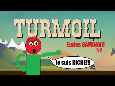 38.000 $ EN 10 MINUTES!!! TURMOIL - EUDES GAMING#2- |
