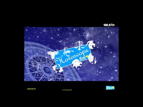 Horoscope - Radio IFM - 11/07/2013