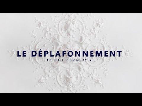 LE DÉPLAFONEMENT