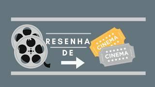 Resenha de Cinema bom humor comentando a sétima Arte