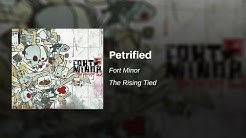Petrified - Fort Minor