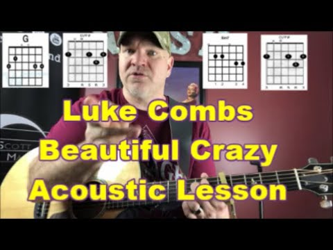 Luke Combs Beautiful Crazy Acoustic Guitar Lesson {2019}
